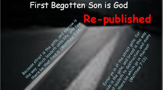First Begotten Son is God Part 1