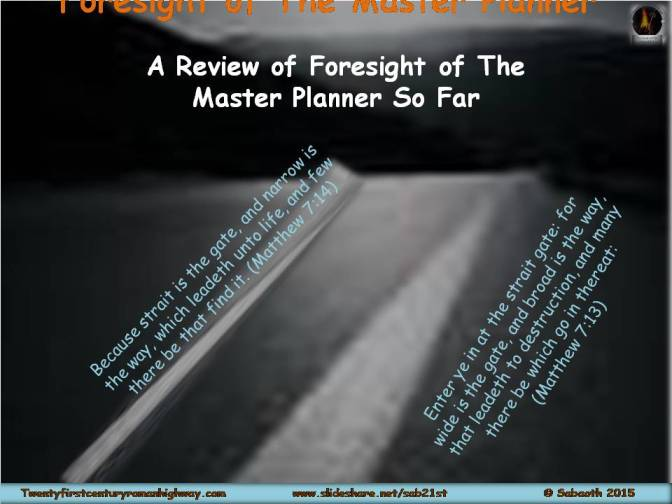 A Review of Foresight of The Master Planner So far